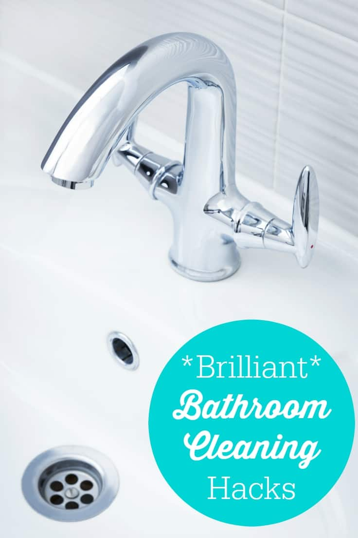 Brilliant ​Bathroom Cleaning Hacks - Simple DIY hacks will save you time and money! Your bathroom will be the best looking room in your home when you are done.