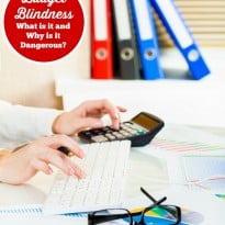 Budget Blindness - What is it and Why is it Dangerous?