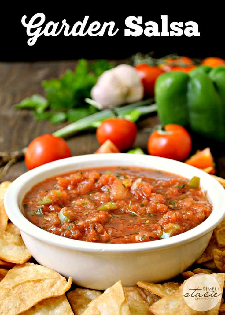 Garden Salsa - Start prepping those garden tomatoes and peppers! This is the best fresh summer dip made with fresh veggies, herbs and spices.