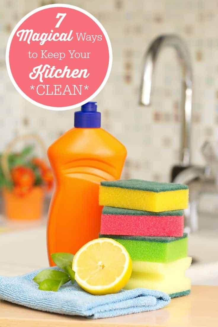 7 Magical Ways To Keep Your Kitchen Clean - They are so easy that they seem like magic!