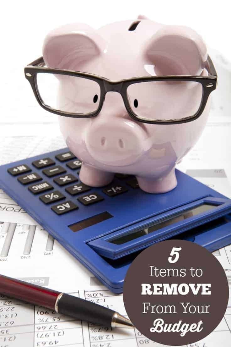 5 Items to Remove From Your Budget