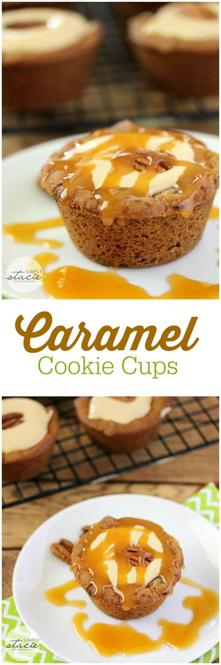 Caramel Cookie Cups - Sinfully sweet with a creamy smooth caramel filling and surrounded by a freshly baked chocolate chip cookie cup.