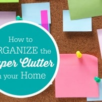 How to Organize Your Paper Clutter in Your Home