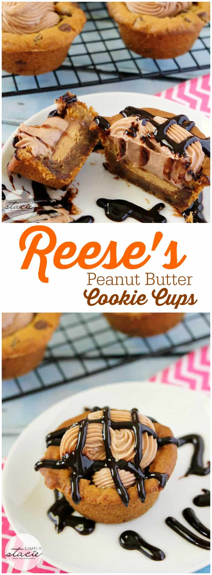 Reese's Peanut Butter Cookie Cups - A chocolate chip cookie cup stuffed with a Peanut Butter Cup, creamy peanut butter & chocolate filling and a drizzle of chocolate on top.