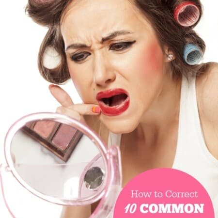 How to Correct 10 Common Beauty Mistakes