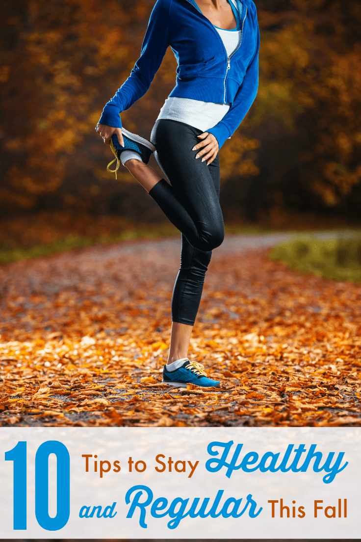 10 Tips to Stay Healthy and Regular This Fall