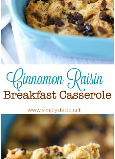 Cinnamon Raisin Breakfast Casserole