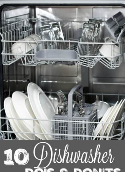 10 Dishwasher Do's and Don'ts