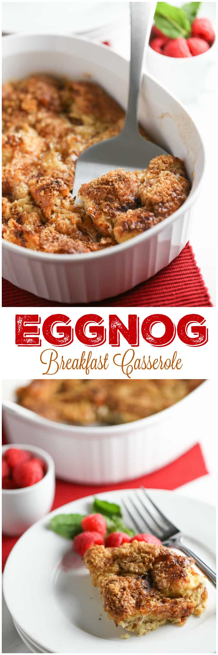 Eggnog Breakfast Casserole - make this recipe on Christmas morning!