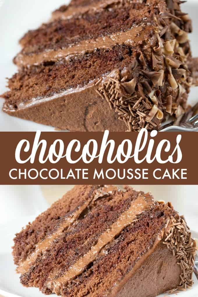 Chocoholics Chocolate Mousse Cake - Chocoholics unite! This triple-layer chocolate cake is light, fluffy, and delicious.
