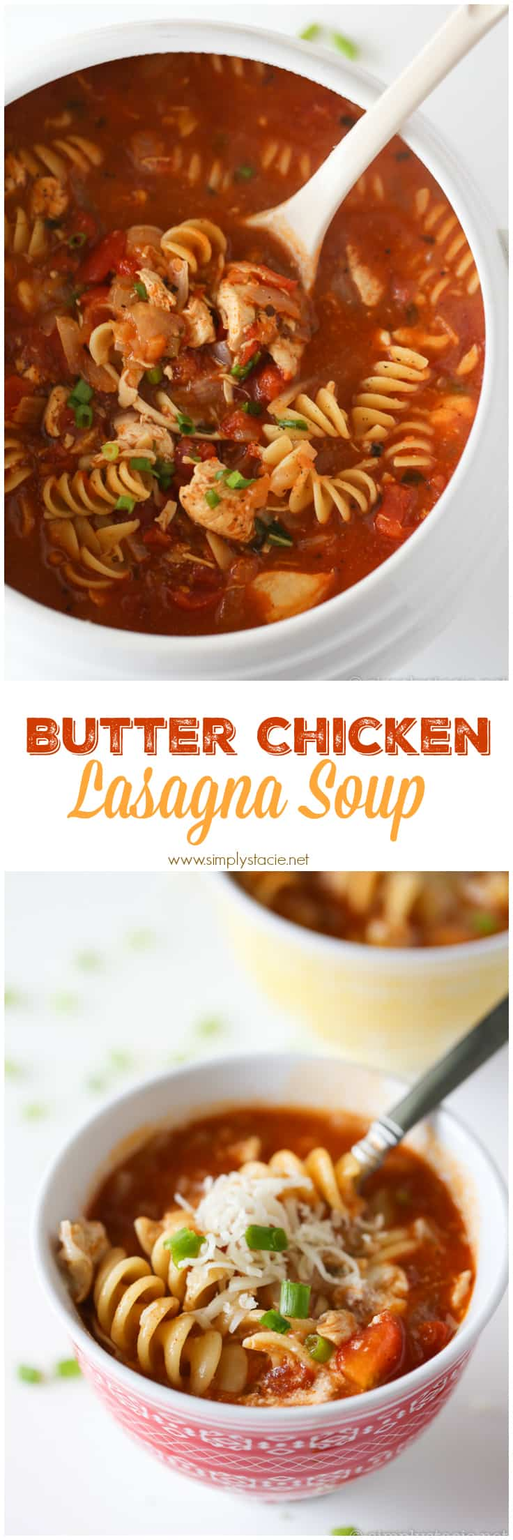 Butter Chicken Lasagna Soup - The best fusion comfort food! Add a little taste of India to this Italian-inspired soup with zesty butter chicken sauce with ricotta and mozzarella cheeses.