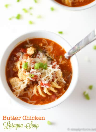 Butter Chicken Lasagna Soup