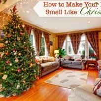 7 Ways to Make Your Home Smell Like Christmas