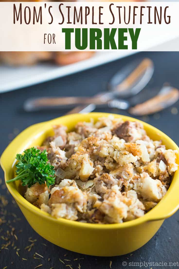 Mom's Simple Stuffing For Turkey - Super moist and delicious! Fill your Thanksgiving turkey with this traditional stuffing recipe for the best holiday side dish.