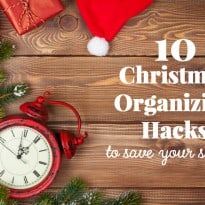 10 Christmas Organizing Hacks to Save Your Sanity