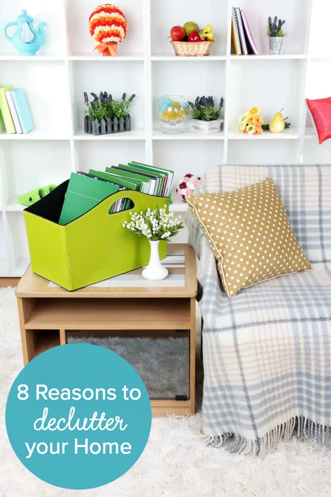 8 Reasons To Declutter Your Home Simply Stacie