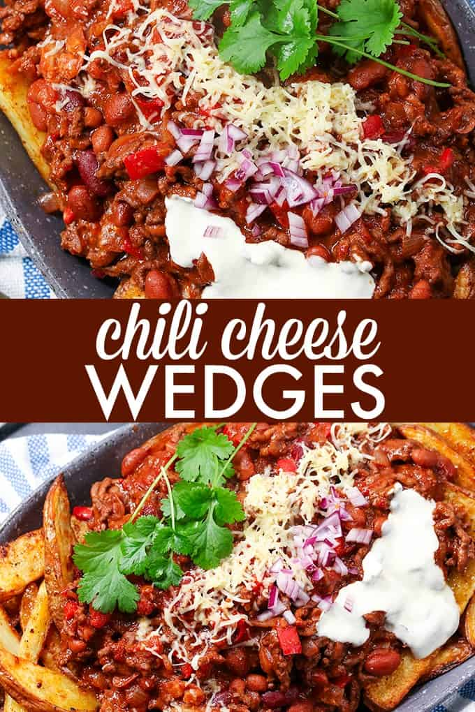 30 Minute Chili Cheese Wedges - The most comforting cheese fries! Pile your homemade chilli and melty cheese on these steak fries for a quick and filling appetizer.