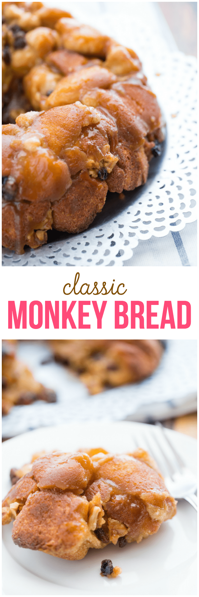 Classic Monkey Bread - Sticky, sweet and a melt-in-your-mouth kinda recipe! You'll love how EASY this dessert is to make for your family.