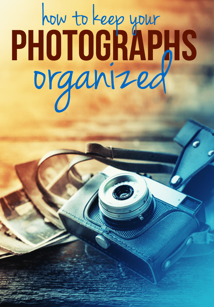 How to Keep Your Photographs Organized - simple tips on preserving, enjoying and sharing your memories!