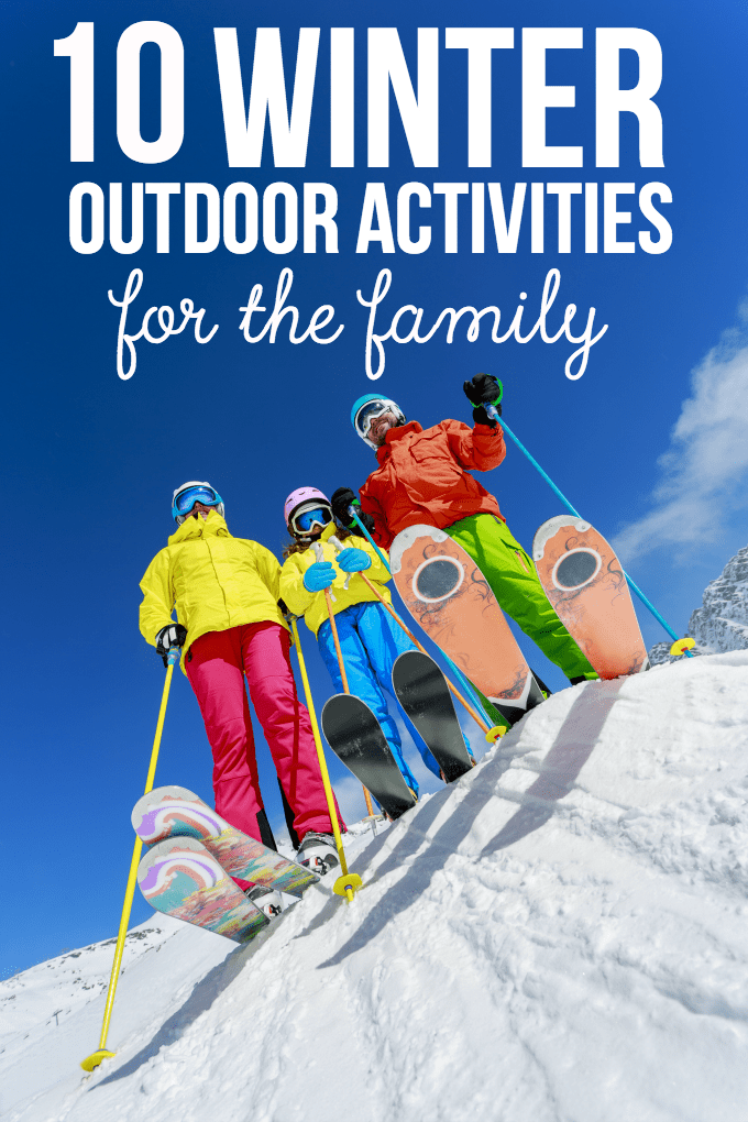 10 Winter Outdoor Activities for the Family - Embrace the cold, crisp, sunny winter days with your favourite people!