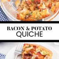 Bacon and Potato Quiche - Perfect for a St. Patrick's day brunch! A creamy, cheesy filling packed with hearty potatoes, bacon and fresh herbs.