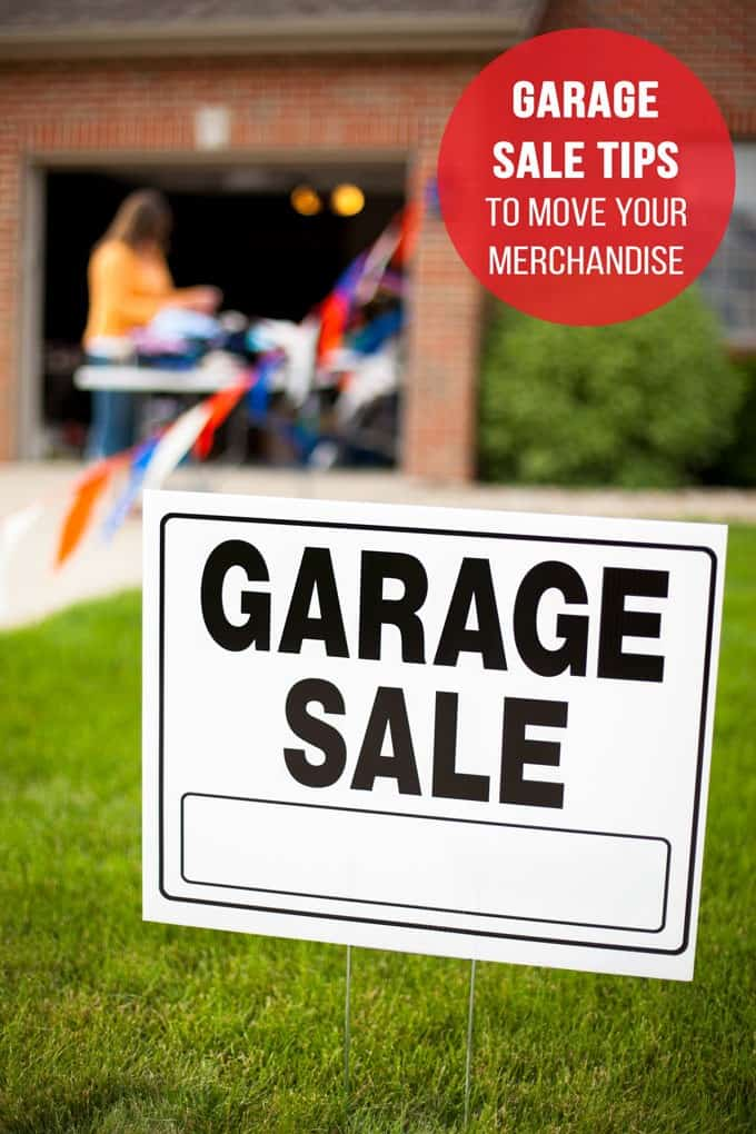 Garage Sale Tips that Will Move Your Merchandise - tips to help you get organized and maximize your earnings!