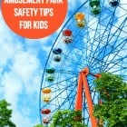 6 Amusement Park Safety Tips for Kids