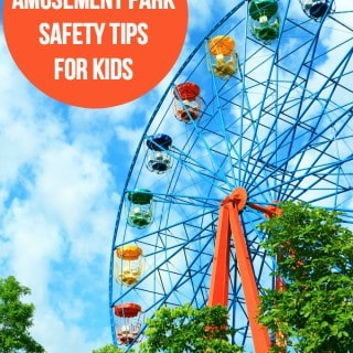 6 Amusement Park Safety Tips for Kids