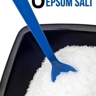 5 Amazing Ways to Use Epsom Salt