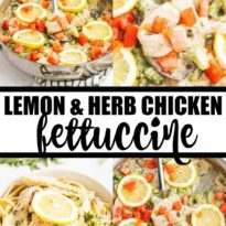 Lemon and Herb Chicken Fettuccine - Your family will love this fresh and healthy springtime meal! Fresh herbs, lemons and chicken in a creamy sauce are served over a bed of fettuccine. Delish!