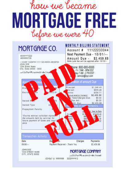 How We Became Mortgage Free Before We Were 40