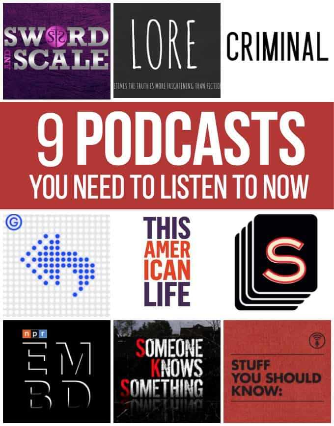 9 Podcasts You Need to Listen to Now - Looking for podcast recommendations? Here are some faves!