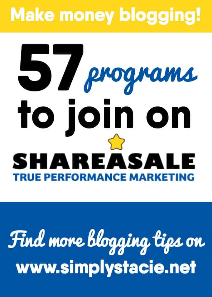 57 Programs to Join on Shareasale - Make money blogging by joining these affiliate programs!
