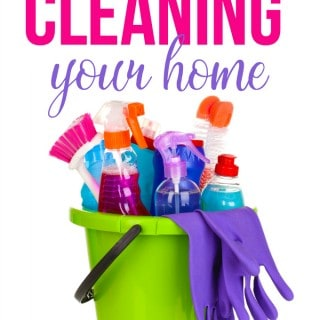 The Ultimate Guide to Cleaning Your Home