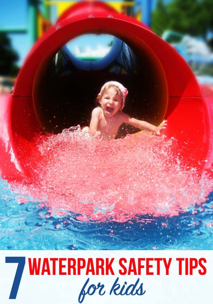 7 Waterpark Safety Tips for Kids - Keep safety in mind on your visit to a waterpark this summer with your kids. These simple tips are good reminders and easy to follow!