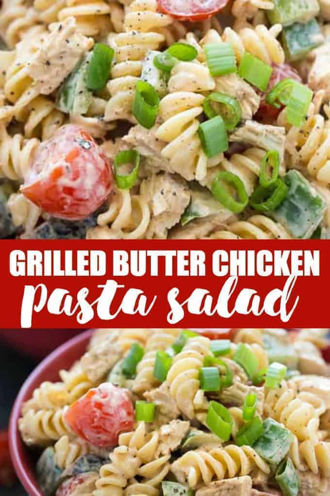 Grilled Butter Chicken Pasta Salad - This delicious summer recipe packs a huge flavour punch! It's creamy and mildly spicy and is a hit at summer BBQs.