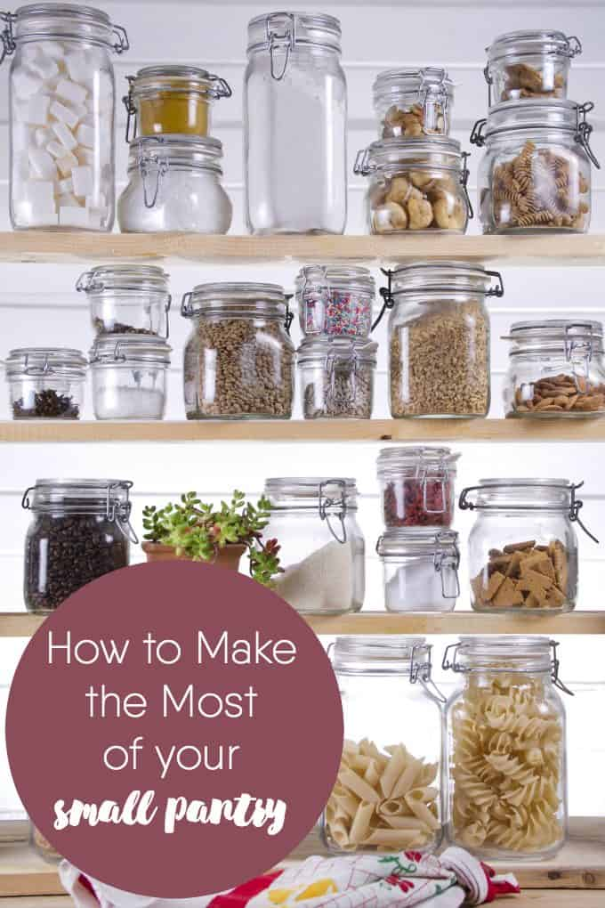 How to Make the Most of Your Small Pantry - Simple tips to organize this vital space and keep it that way!