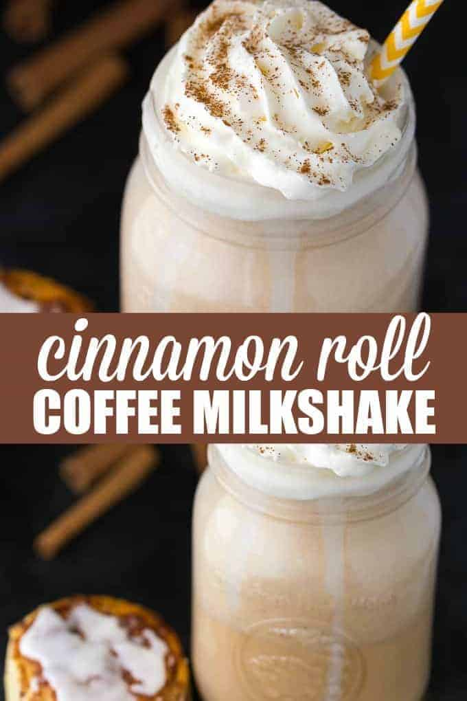 Cinnamon Roll Coffee Milkshake - Tastes just like a cinnamon roll! Super creamy, cold and delicious.