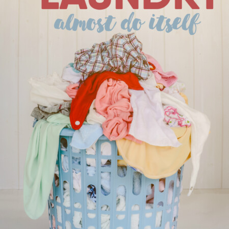 8 Hacks to Make Laundry Almost Do Itself