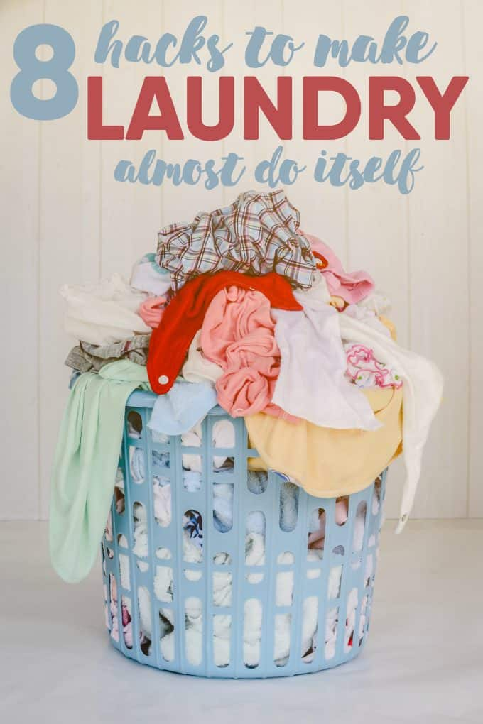 8 Hacks to Make Laundry Almost Do Itself - Tips to help you get this chore done quickly and easily! Some of these suggestions may even surprise you.