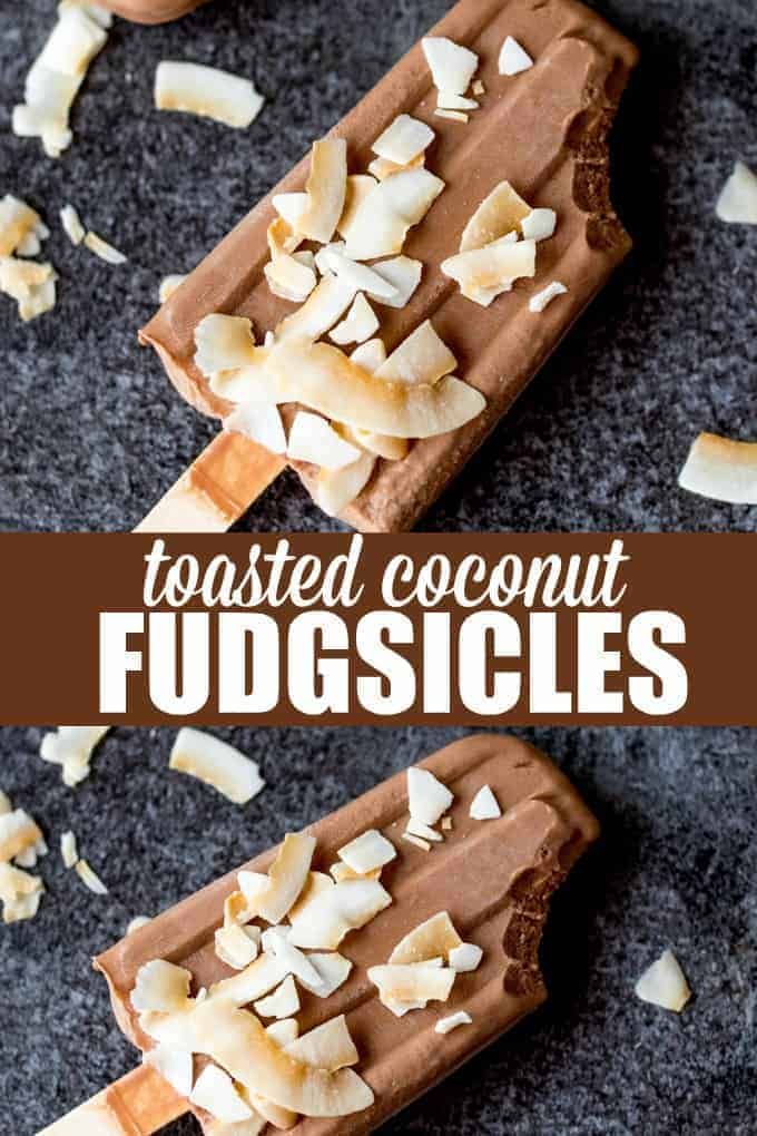 Toasted Coconut Fudgsicles - Super simple with only three ingredients! You'll love these cold, creamy and rich treats.