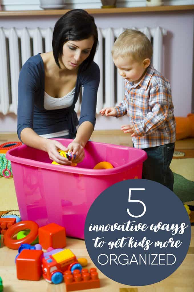 5 Innovative Ways to Get Kids More Organized - Set your children on the path to organizational success!