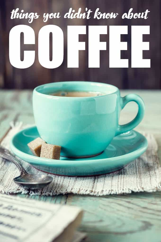 Things You Didn't Know About Coffee - Check out these weird, but true facts and test your knowledge of this delicious beverage.