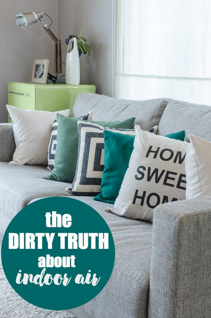 The Dirty Truth About Indoor Air