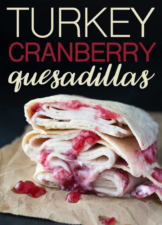Turkey Cranberry Quesadillas - Easy peasy! Sliced turkey deli meat is ...