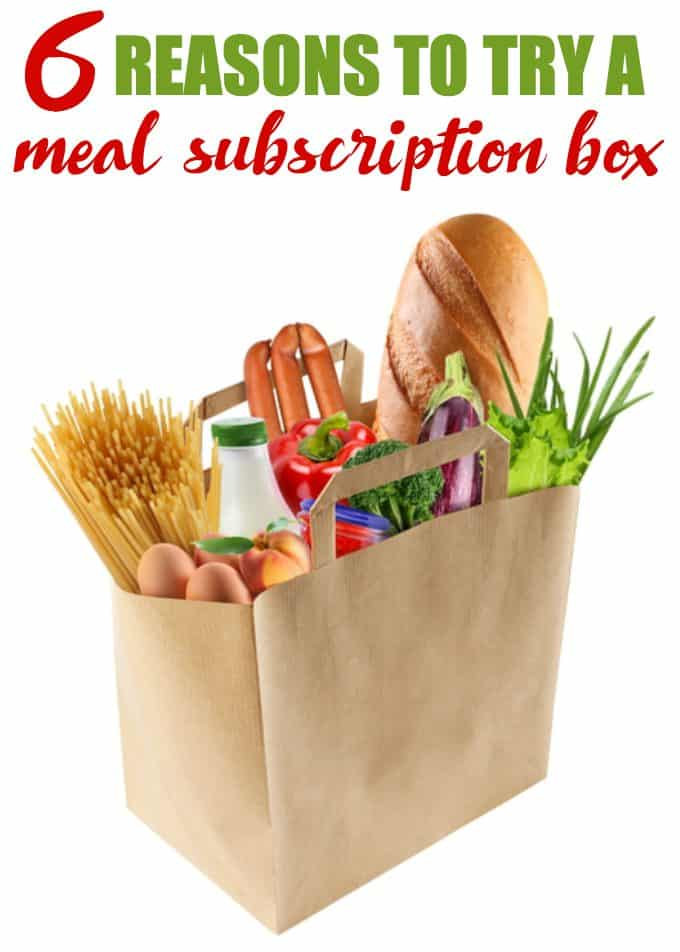 6 Reasons to Try a Meal Subscription Box - Find out what all the fuss is about and why you should consider one for your family.