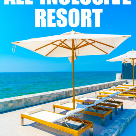 Things to Know about an All-Inclusive Resort