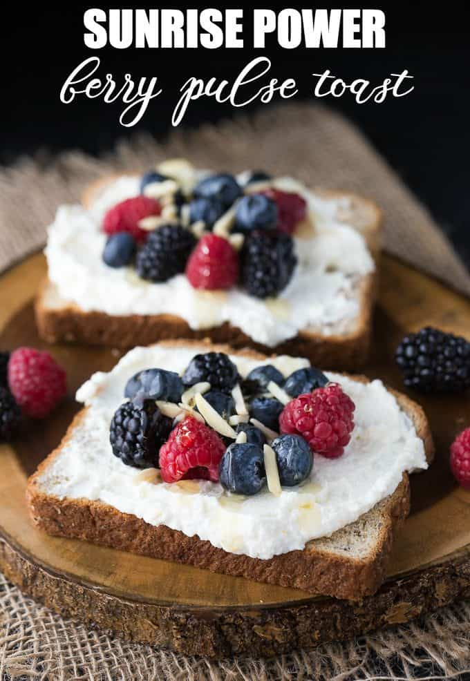 Sunrise Power Berry Pulse Toast - This protein-packed pulse bread, with delicious and creamy ricotta layer with citrus and sweet berries is a healthy and filling way to start the day.