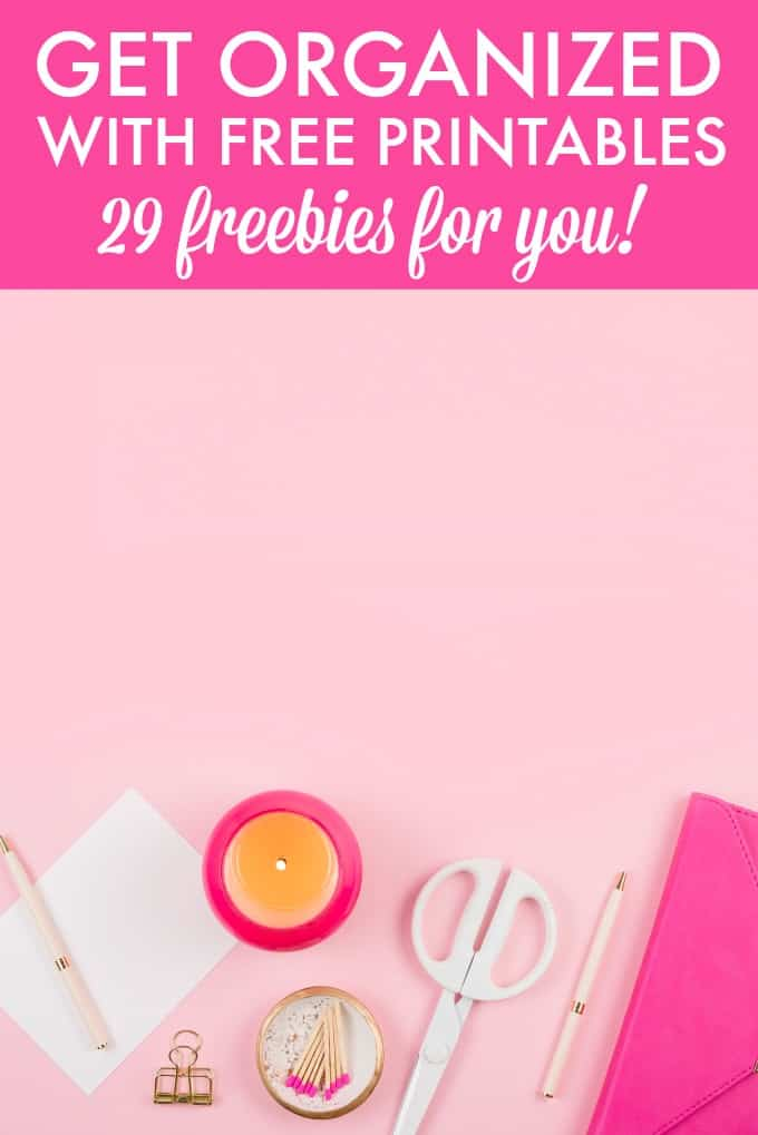 Get Organized with Free Printables - 29 free printables to organize your life including meal planners, cleaning schedules and more!