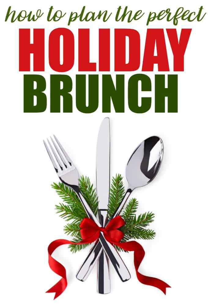 How to Plan the Perfect Holiday Brunch - Try these simple tips to ensure your holiday brunch goes off without a hitch and make new family memories.